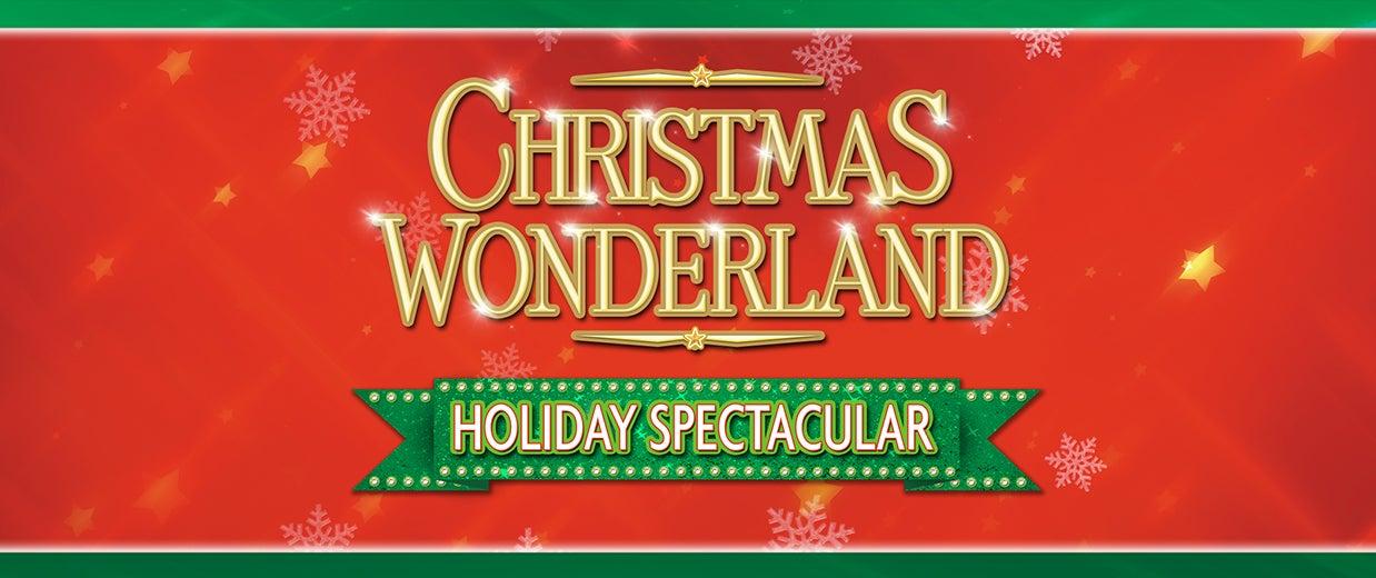BROADWAY CHRISTMAS WONDERLAND | Live In McAllen
